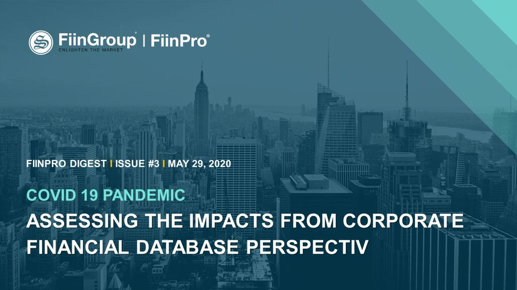 FiinPro Digest #3: Covid-19 Pandemic: Assessing the Impacts from Corporate Financial Data Perspective