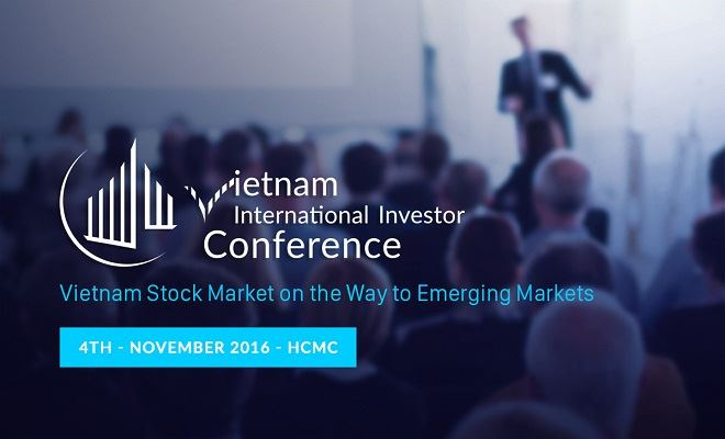 "HOSE and StoxPlus organise ""Vietnam Stock Market: On the Way to Emerging Markets"" Conference 2016"