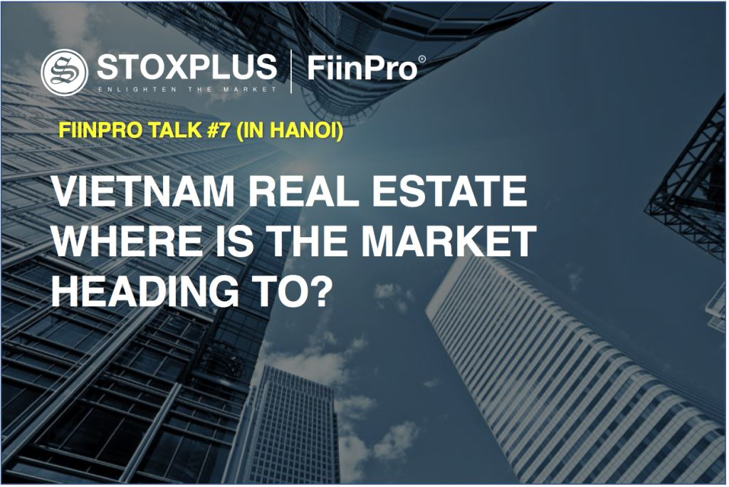 Vietnam Real Estate - Where is the market heading to?