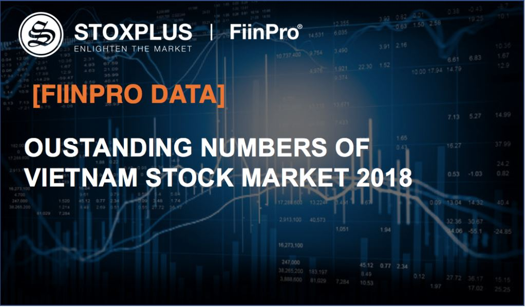[FiinPro Data] Outstanding Numbers of Vietnam Stock Market 2018