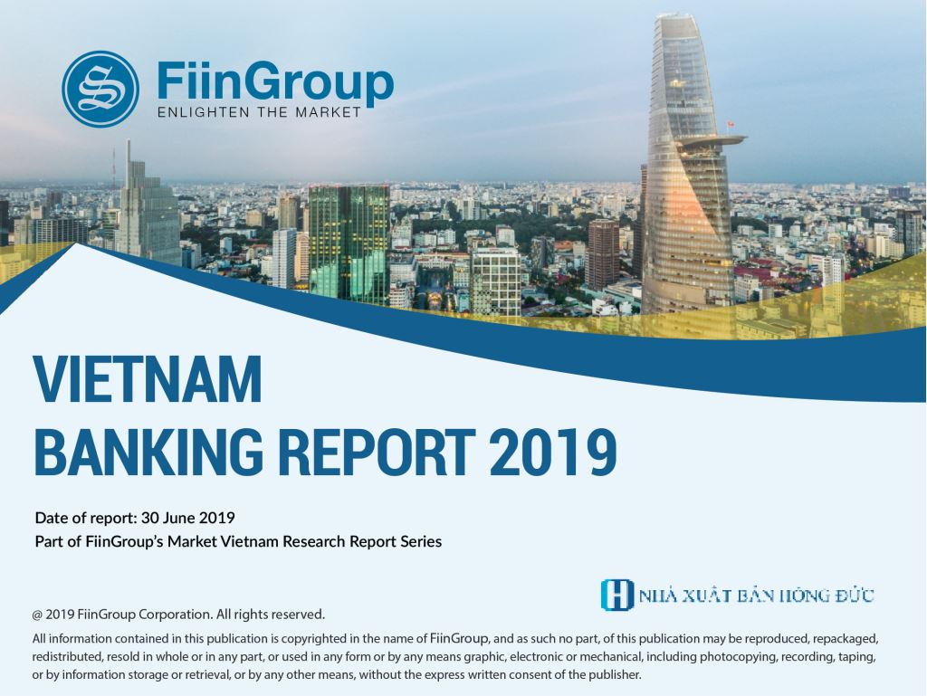 Vietnam Banking Report 2019 now available for pre-order at a discount