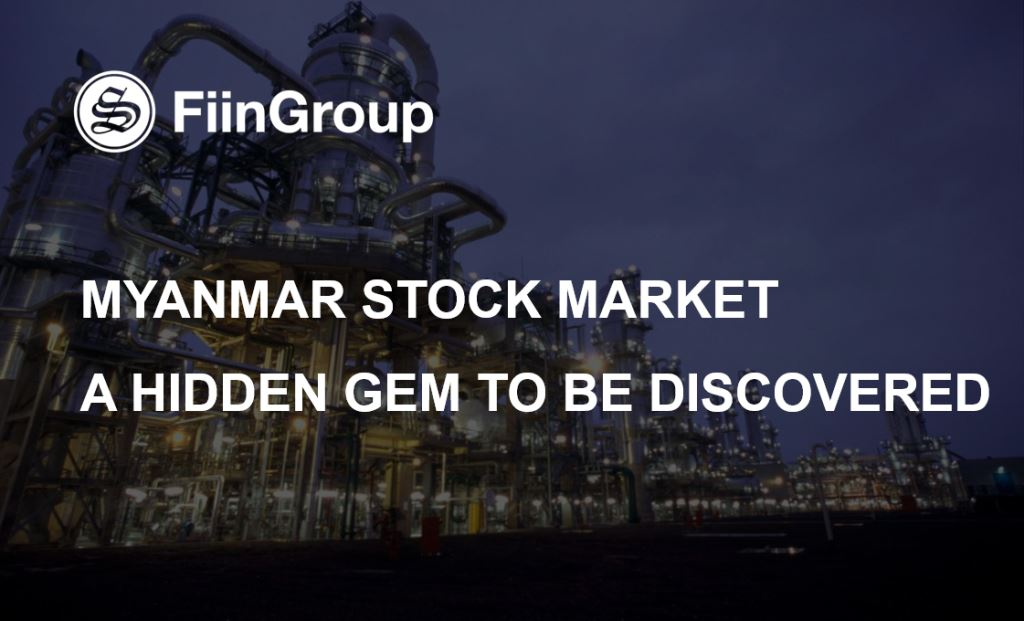 Myanmar Stock Market - A Hidden Gem to be Discovered