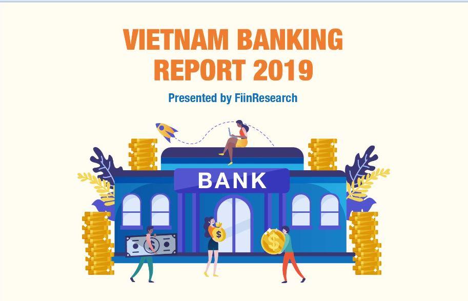 INFOGRAPHIC: Vietnam Banking Report 2019