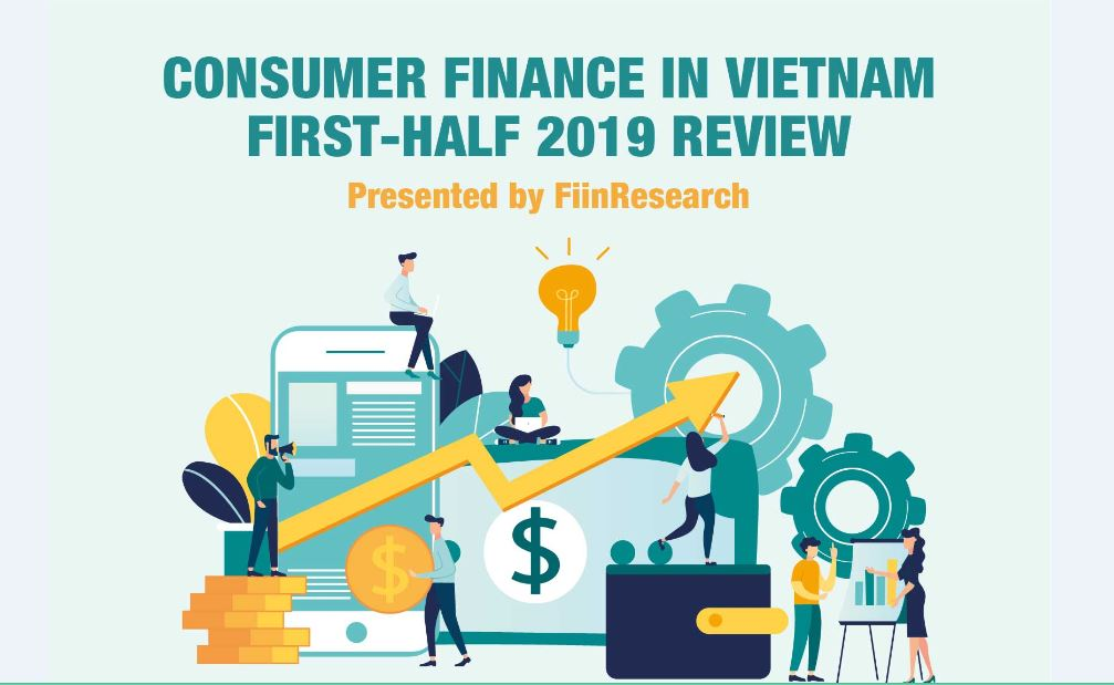 INFOGRAPHIC: Consumer Finance in Vietnam - First-Half 2019 Review