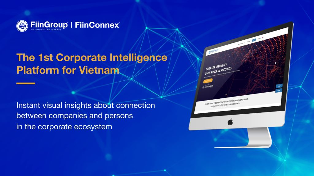 FiinGroup proudly launches FiinConnex - a corporate intelligence platform